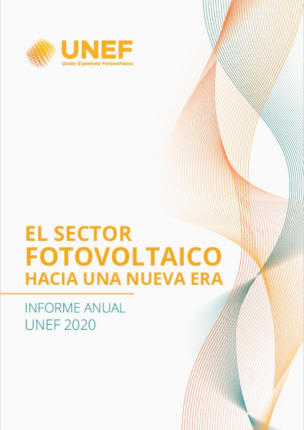Publicado el Informe Anual de UNEF: «El sector fotovoltaico hacia una nueva era»